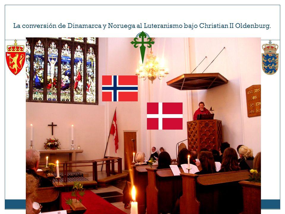 La conversión de Dinamarca y Noruega al Luteranismo bajo Christian II Oldenburg.
