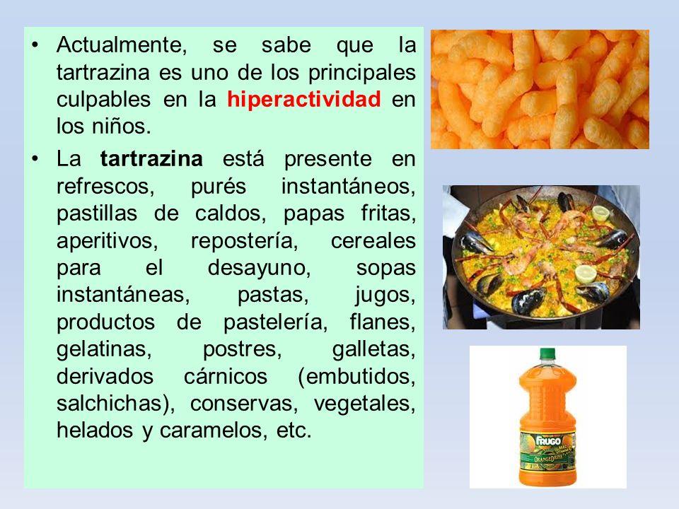 Actualmente, se sabe que la tartrazina es uno de los principales culpables en la hiperactividad en los niños. La tartrazina está presente en refrescos
