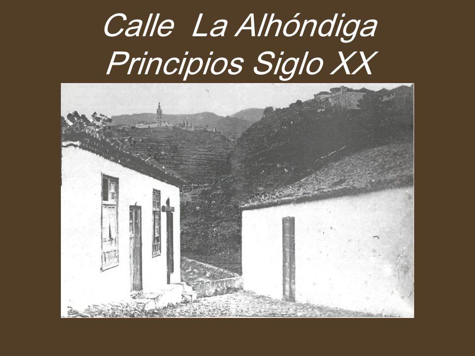 Calle La Alhóndiga Principios Siglo XX