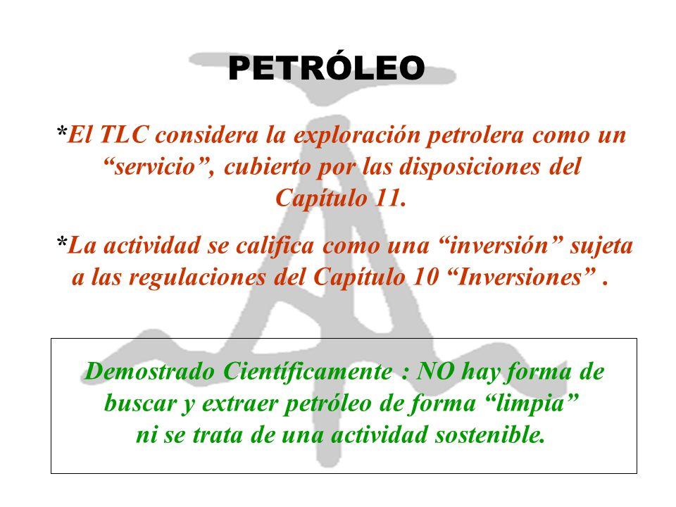 RECURSOS MARINO COSTEROS El TLC perpetúa la entrega del ATÚN (recurso marino de mayor importancia para el país) y consolida los privilegios que da la