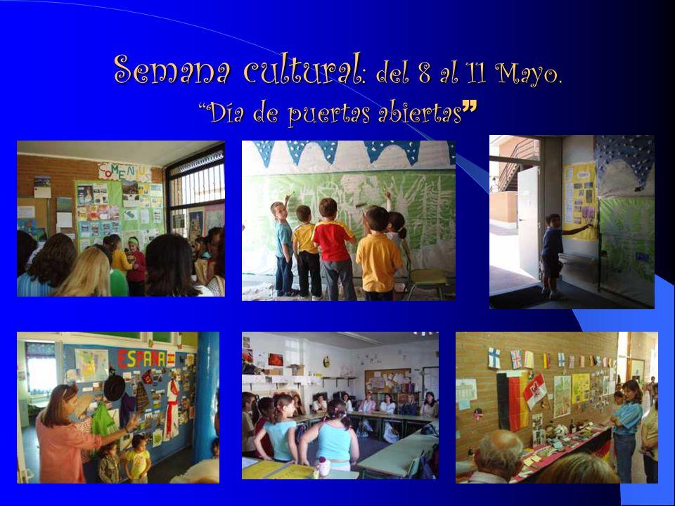 Semana cultural : del 8 al 11 Mayo.Día de puertas abiertas Semana cultural : del 8 al 11 Mayo.