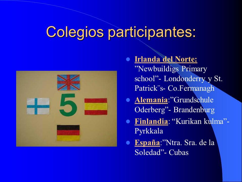Colegios participantes: Irlanda del Norte: Newbuildigs Primary school- Londonderry y St.