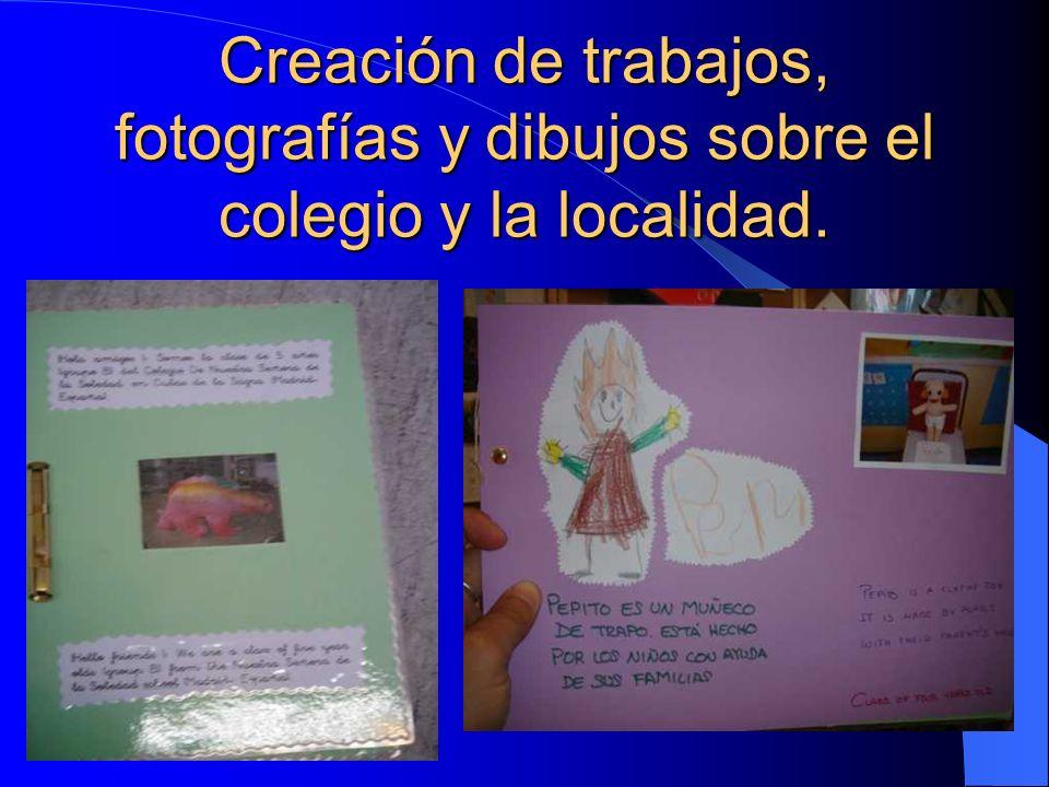 Creación de trabajos, fotografías y dibujos sobre el colegio y la localidad.