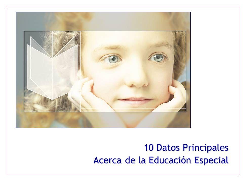 10 Datos Principales Acerca de la Educación Especial