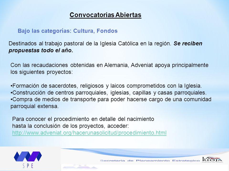 Convocatorias Abiertas Bajo las categorías: Cultura, Fondos Destinados al trabajo pastoral de la Iglesia Católica en la región. Se reciben propuestas
