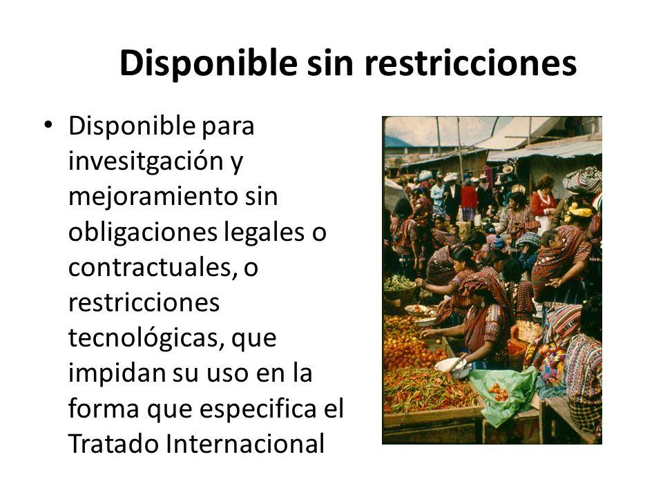Disponible sin restricciones Disponible para invesitgación y mejoramiento sin obligaciones legales o contractuales, o restricciones tecnológicas, que