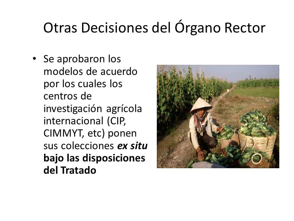 Otras Decisiones del Órgano Rector Se aprobaron los modelos de acuerdo por los cuales los centros de investigación agrícola internacional (CIP, CIMMYT