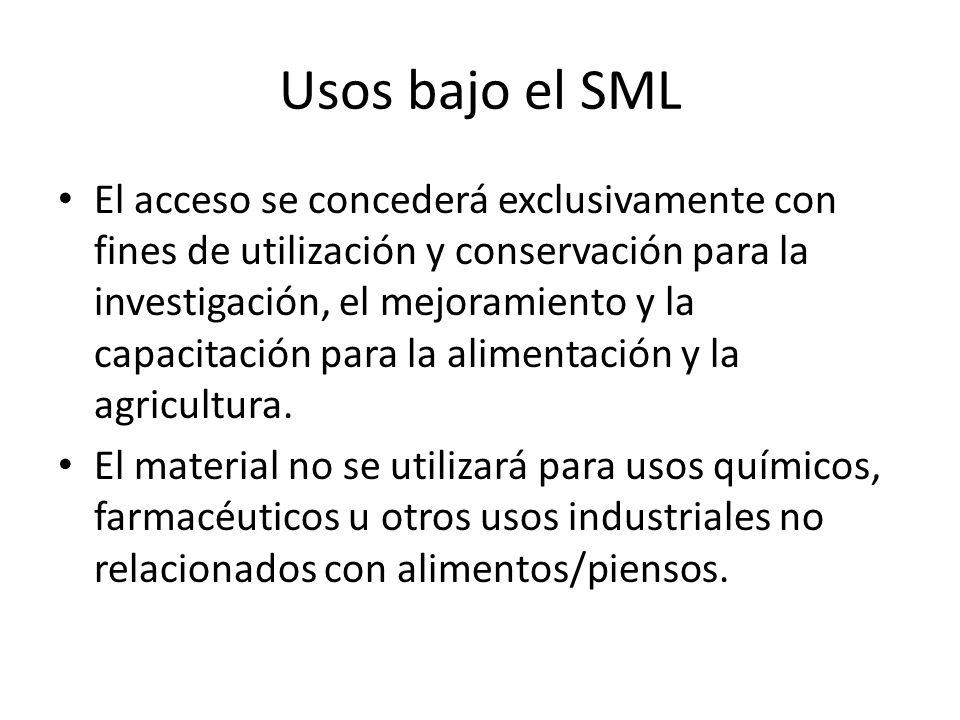 Usos bajo el SML El acceso se concederá exclusivamente con fines de utilización y conservación para la investigación, el mejoramiento y la capacitació