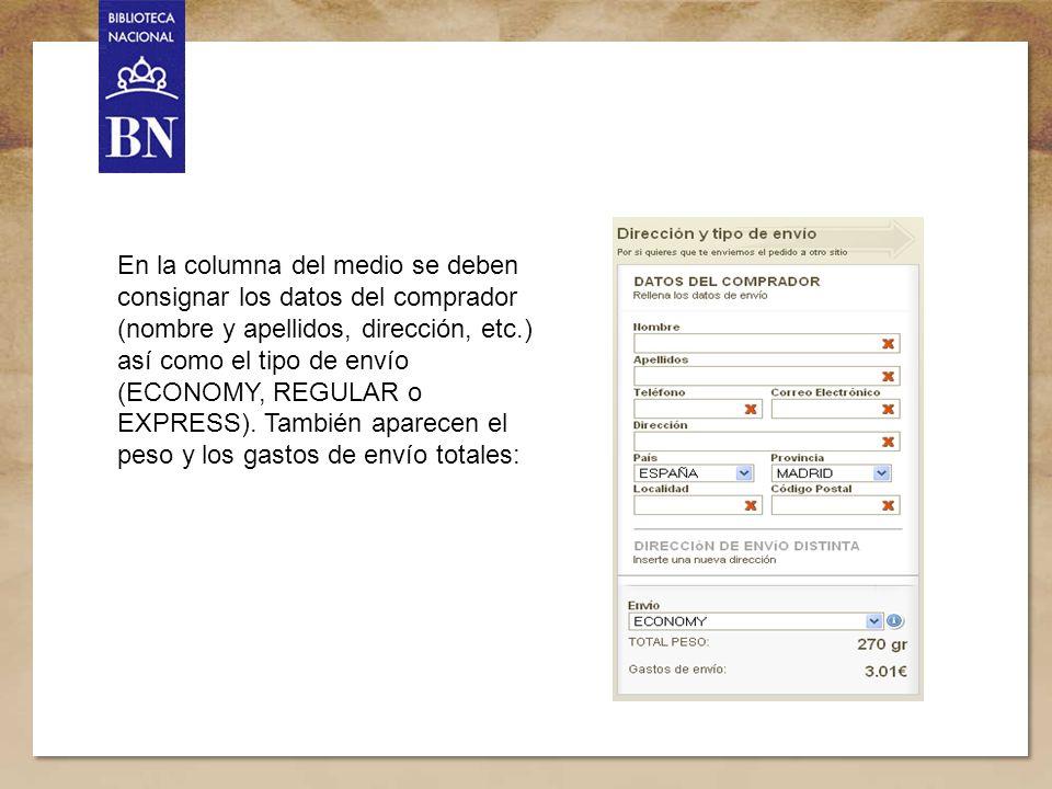 Título de la presentación 11 En la columna del medio se deben consignar los datos del comprador (nombre y apellidos, dirección, etc.) así como el tipo