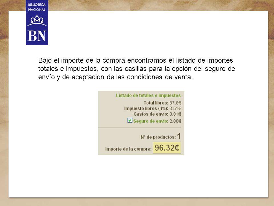 Título de la presentación 13 Bajo el importe de la compra encontramos el listado de importes totales e impuestos, con las casillas para la opción del