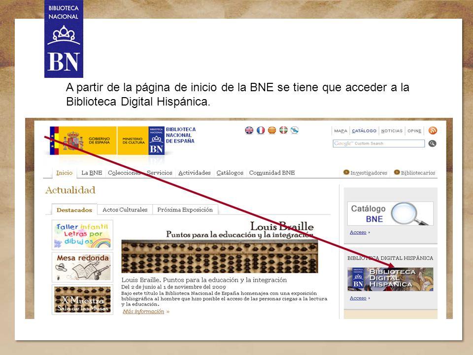 2 A partir de la página de inicio de la BNE se tiene que acceder a la Biblioteca Digital Hispánica.