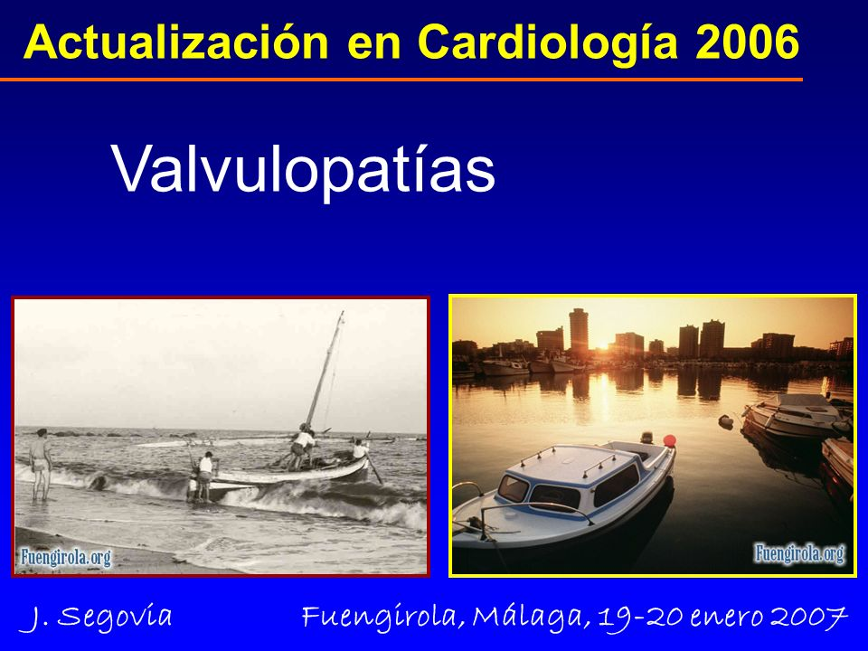 Actualización en Cardiología 2006 Valvulopatías Circulation 2006; 114:84-231