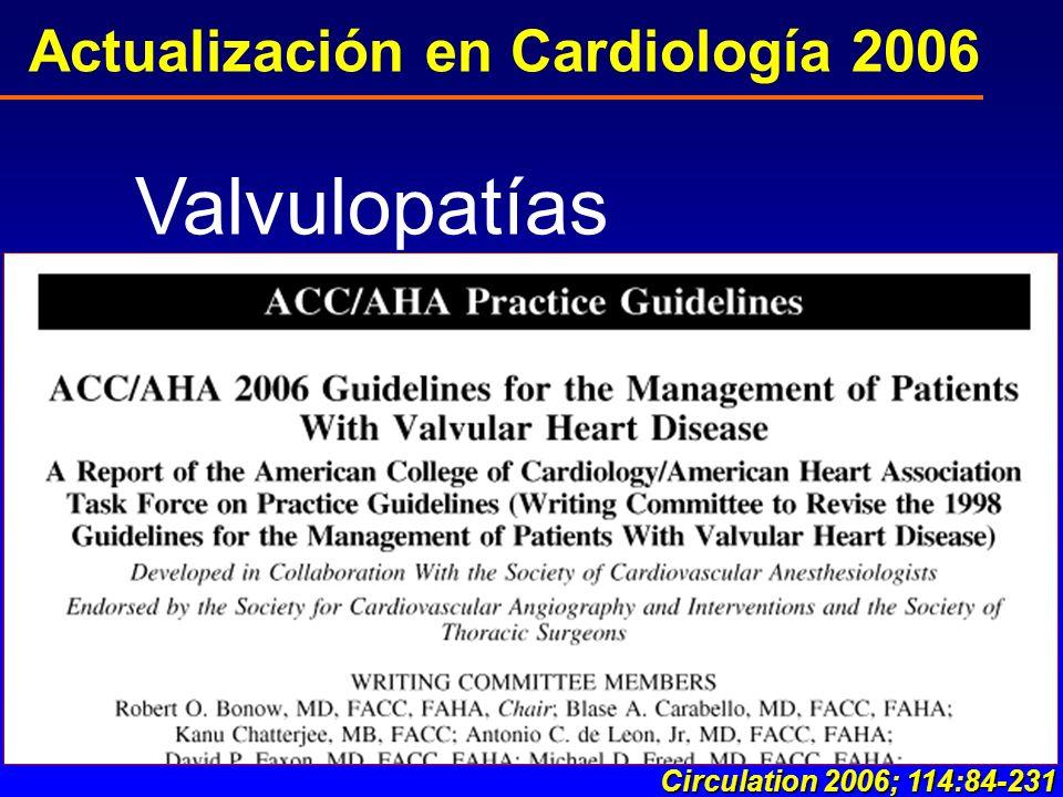 Otto CM, J AM Coll Cardiol 2006; 47:2141
