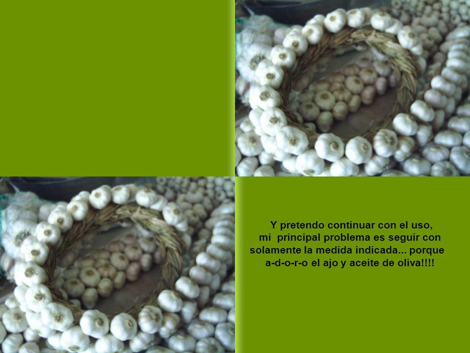 En este caso se puede comer el ajo como dosis única, un diente de ajo para 44 lbs.