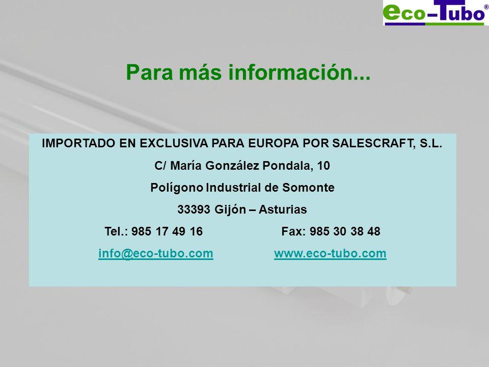 Para más información... IMPORTADO EN EXCLUSIVA PARA EUROPA POR SALESCRAFT, S.L. C/ María González Pondala, 10 Polígono Industrial de Somonte 33393 Gij