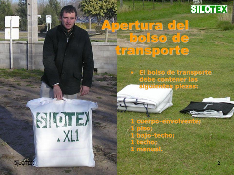 SILOTEX2 Apertura del bolso de transporte El bolso de transporte debe contener las siguientes piezas:El bolso de transporte debe contener las siguientes piezas: 1 cuerpo-envolvente; 1 piso; 1 bajo-techo; 1 techo; 1 manual.