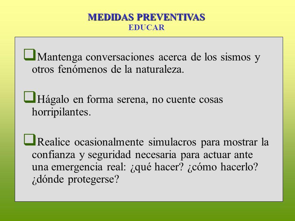 Mantenga conversaciones acerca de los sismos y otros fenómenos de la naturaleza.