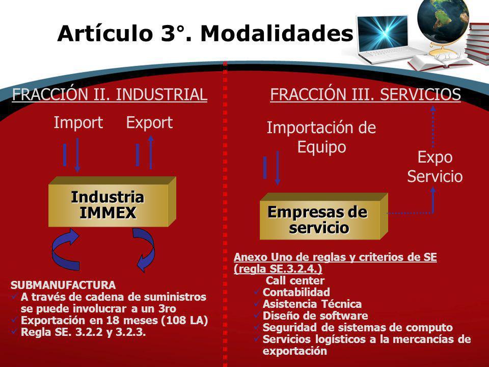 FRACCIÓN II. INDUSTRIALFRACCIÓN III. SERVICIOS Expo Servicio IndustriaIMMEX Empresas de servicio Anexo Uno de reglas y criterios de SE (regla SE.3.2.4