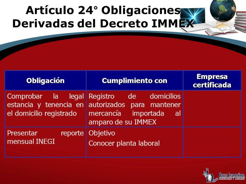 Obligación Cumplimiento con Empresa certificada Comprobar la legal estancia y tenencia en el domicilio registrado Registro de domicilios autorizados p