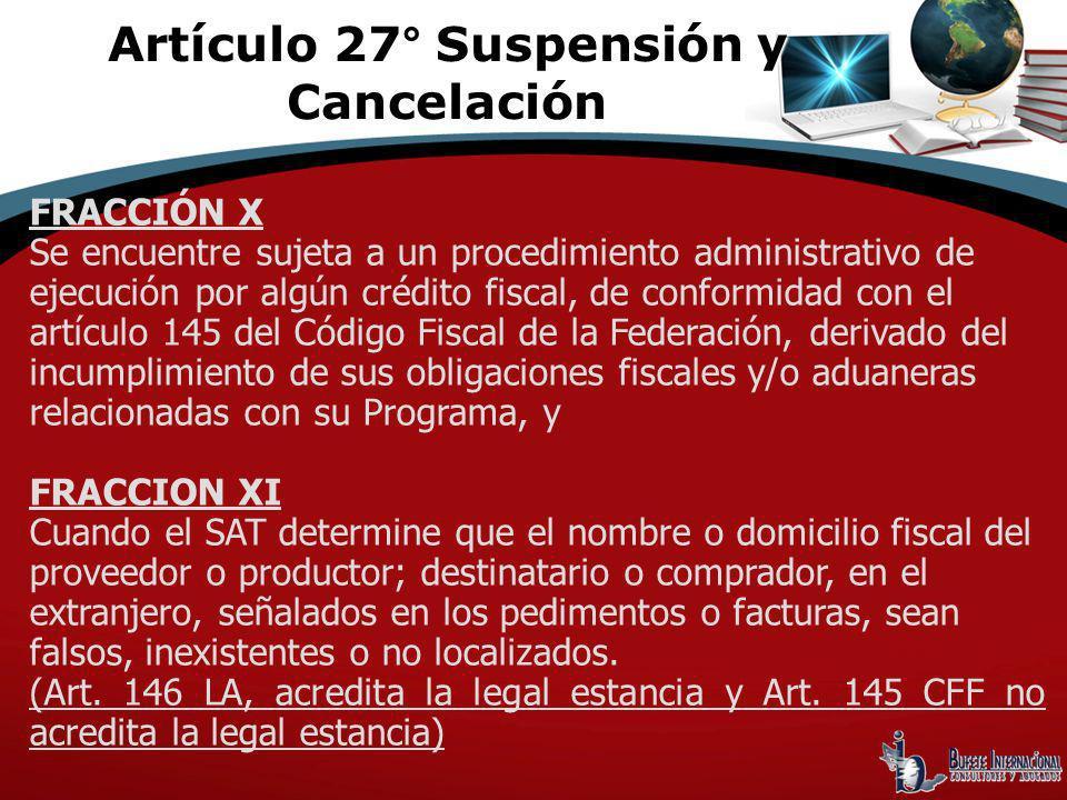FRACCIÓN X Se encuentre sujeta a un procedimiento administrativo de ejecución por algún crédito fiscal, de conformidad con el artículo 145 del Código
