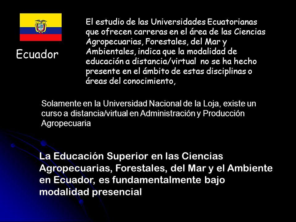 Ecuador El estudio de las Universidades Ecuatorianas que ofrecen carreras en el área de las Ciencias Agropecuarias, Forestales, del Mar y Ambientales,