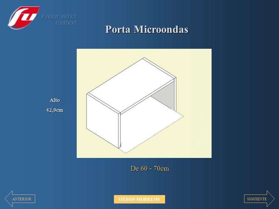 Porta Microondas De 60 - 70cm Alto42,9cm SIGUIENTEANTERIOR OTROS MODELOS
