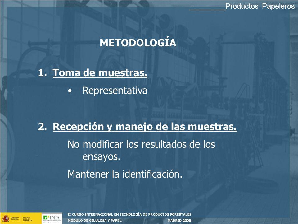 ENSAYO: Operación técnica que consiste en la determinación de una ó varias características de un producto de acuerdo a un procedimiento especificado E