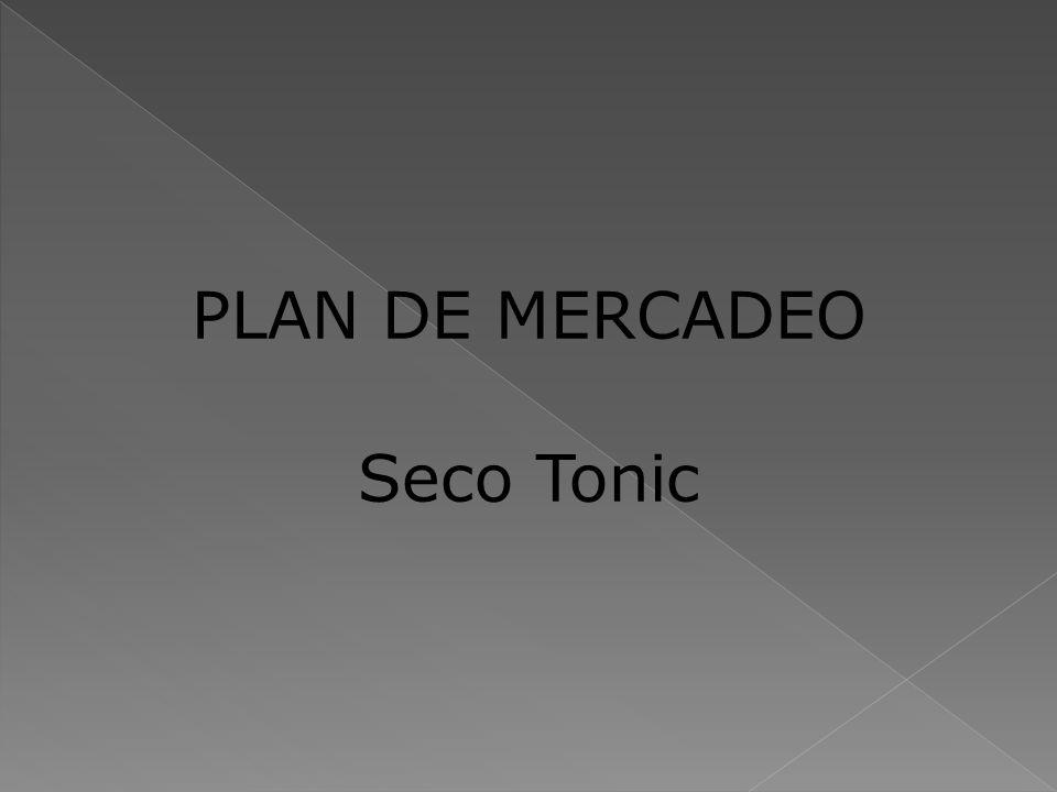 PLAN DE MERCADEO Seco Tonic