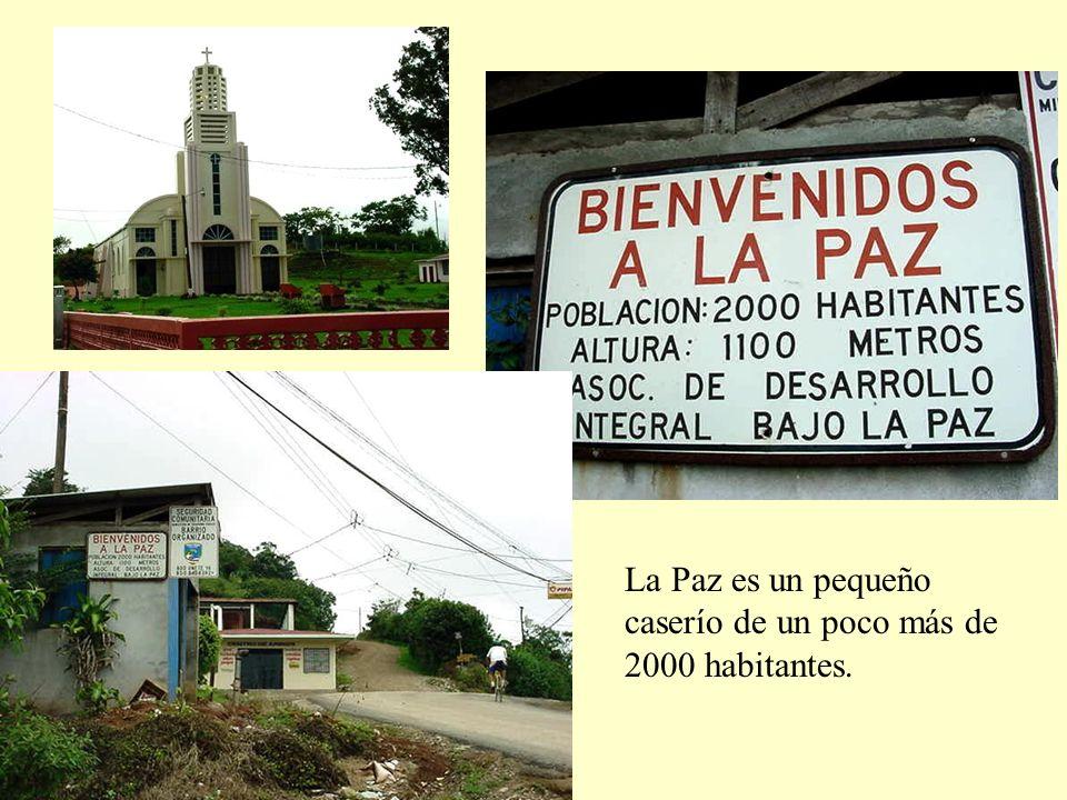 La Paz es un pequeño caserío de un poco más de 2000 habitantes.