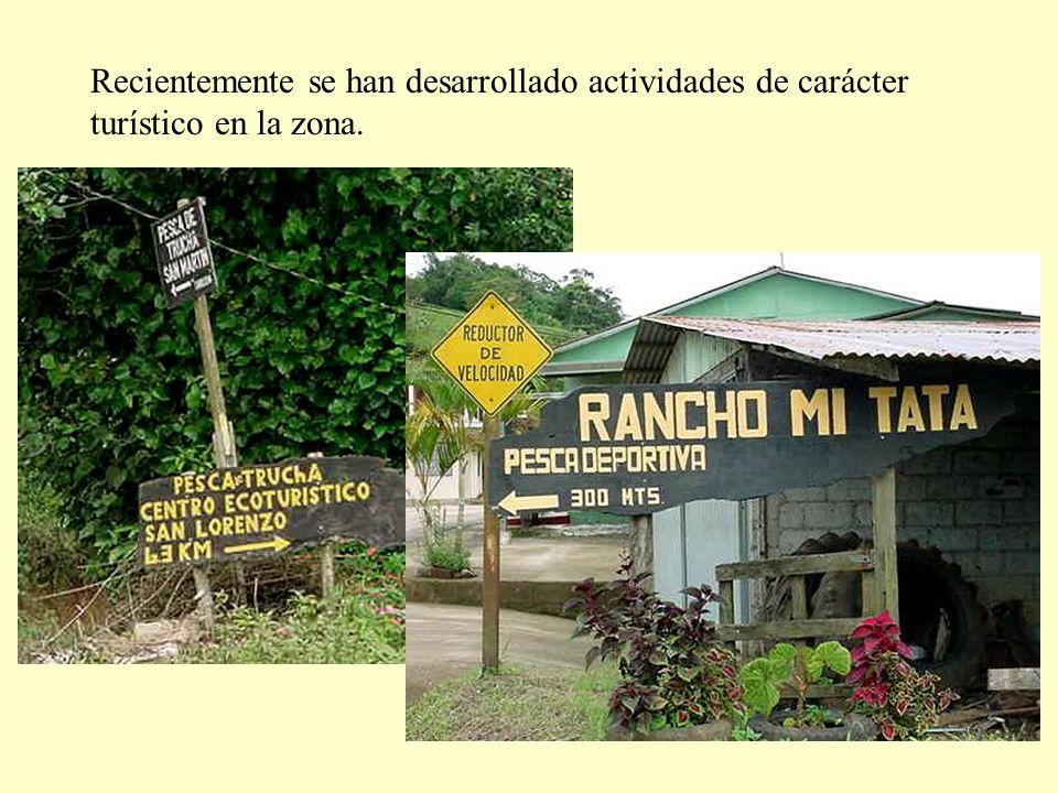 Recientemente se han desarrollado actividades de carácter turístico en la zona.