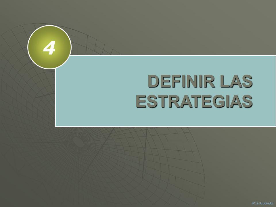 DEFINIR LAS ESTRATEGIAS 4 MC & Asociados