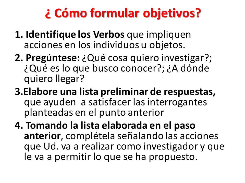 ¿ Cómo formular objetivos.1.