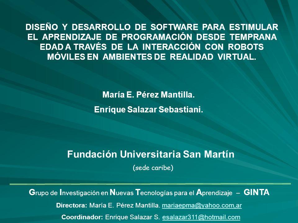 G rupo de I nvestigación en N uevas T ecnologías para el A prendizaje – GINTA Directora: María E.
