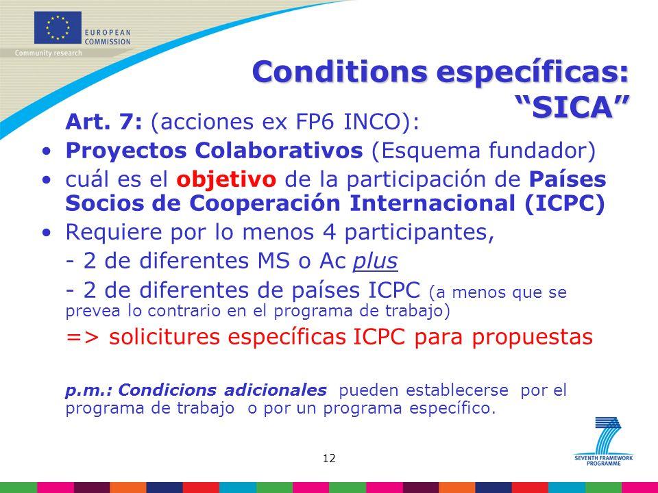 12 Conditions específicas: SICA Art.