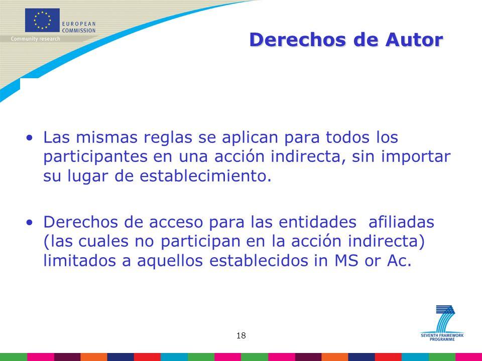 18 Derechos de Autor Las mismas reglas se aplican para todos los participantes en una acción indirecta, sin importar su lugar de establecimiento.