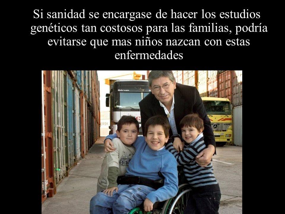 Algunos de nosotros tenemos a otros familiares afectados, porque nuestras enfermedades son la mayoría genéticas y hereditarias, así que para nuestras familias es muy difícil poder salir adelante.
