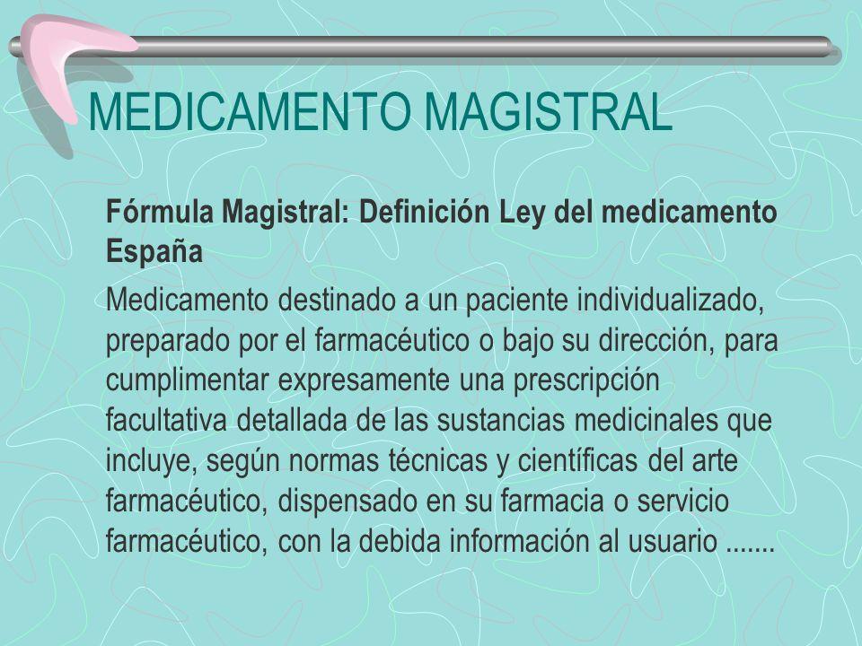 Diferencias La fórmula magistral se prepara por única vez y sus componentes y proporciones son seleccionados por el médico prescriptor Medicamentos oficinales: Se pueden preparar varias unidades, dependiendo el número de pacientes y de su estabilidad