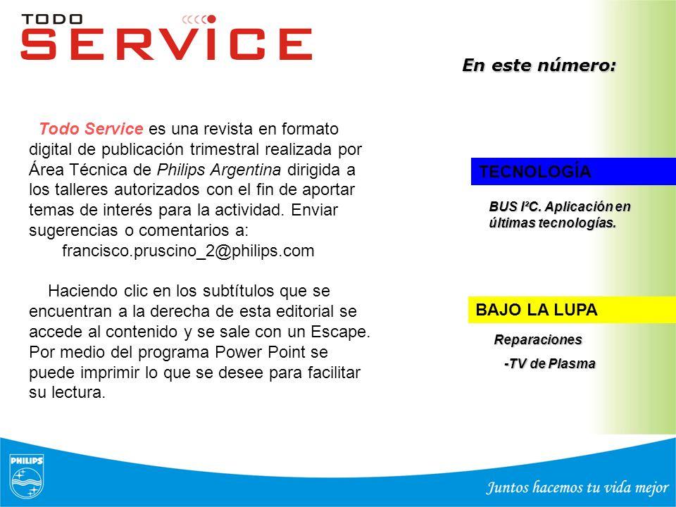 Todo Service es una revista en formato digital de publicación trimestral realizada por Área Técnica de Philips Argentina dirigida a los talleres autor