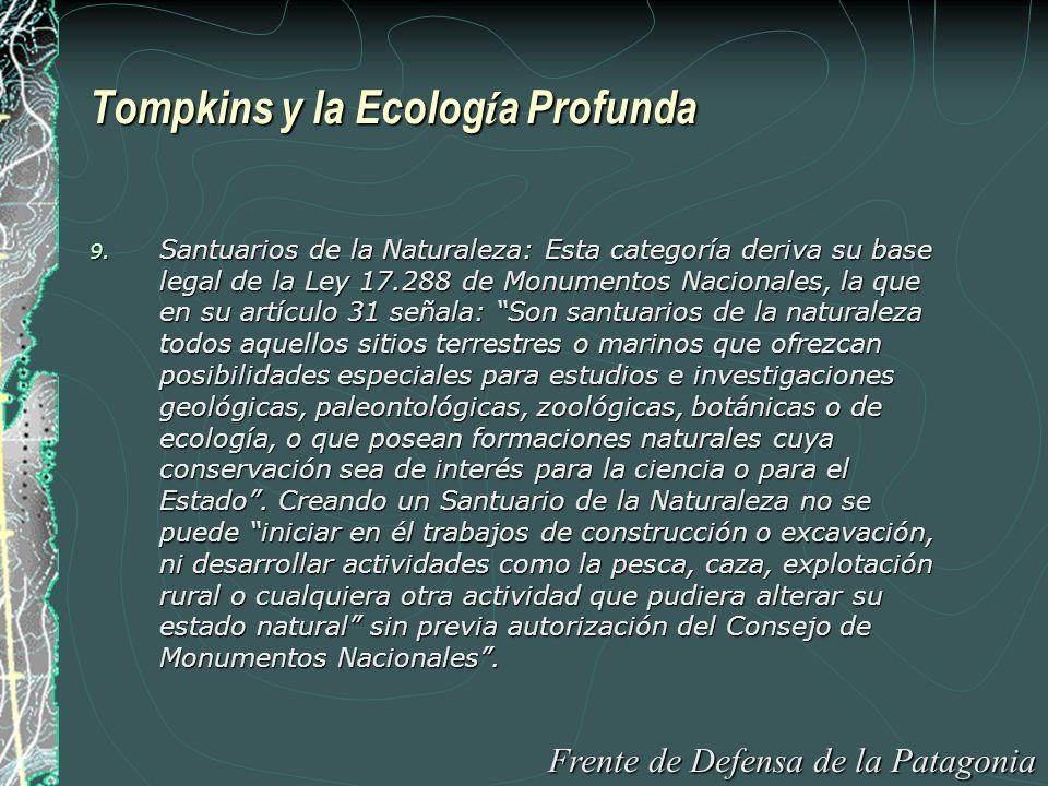 Tompkins y la Ecolog í a Profunda 9.