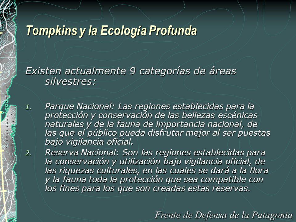 Tompkins y la Ecolog í a Profunda 3.Monumento Natural al.