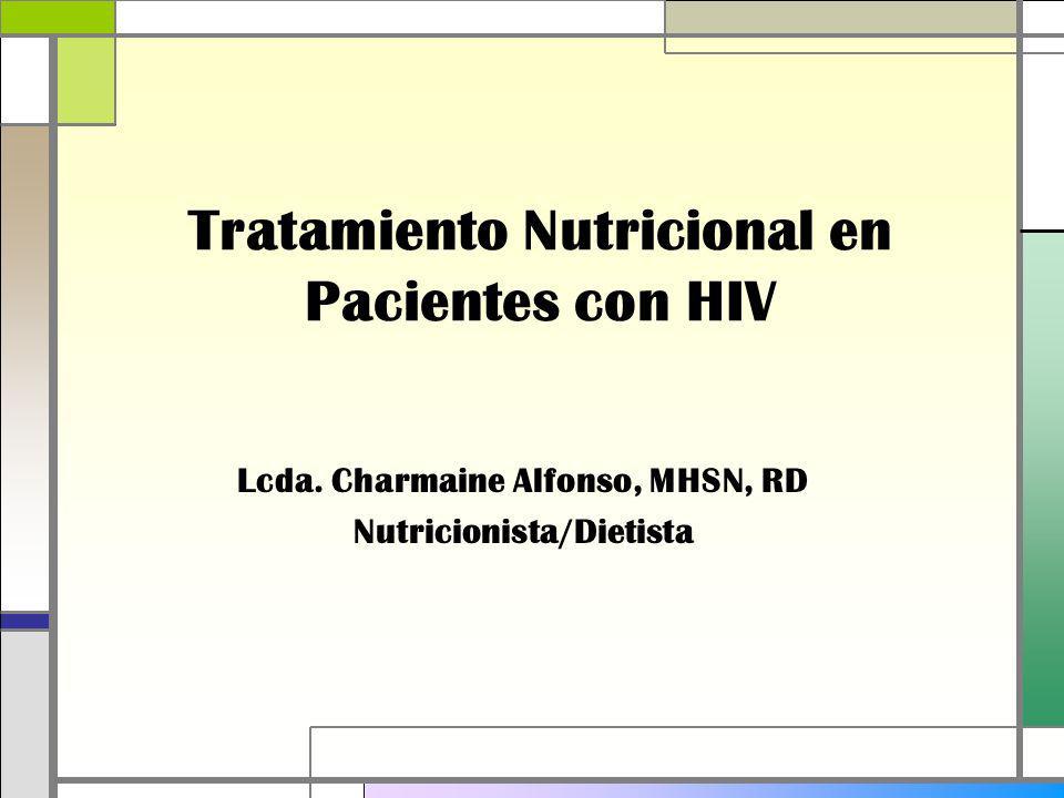 Tratamiento Nutricional en Pacientes con HIV Lcda.