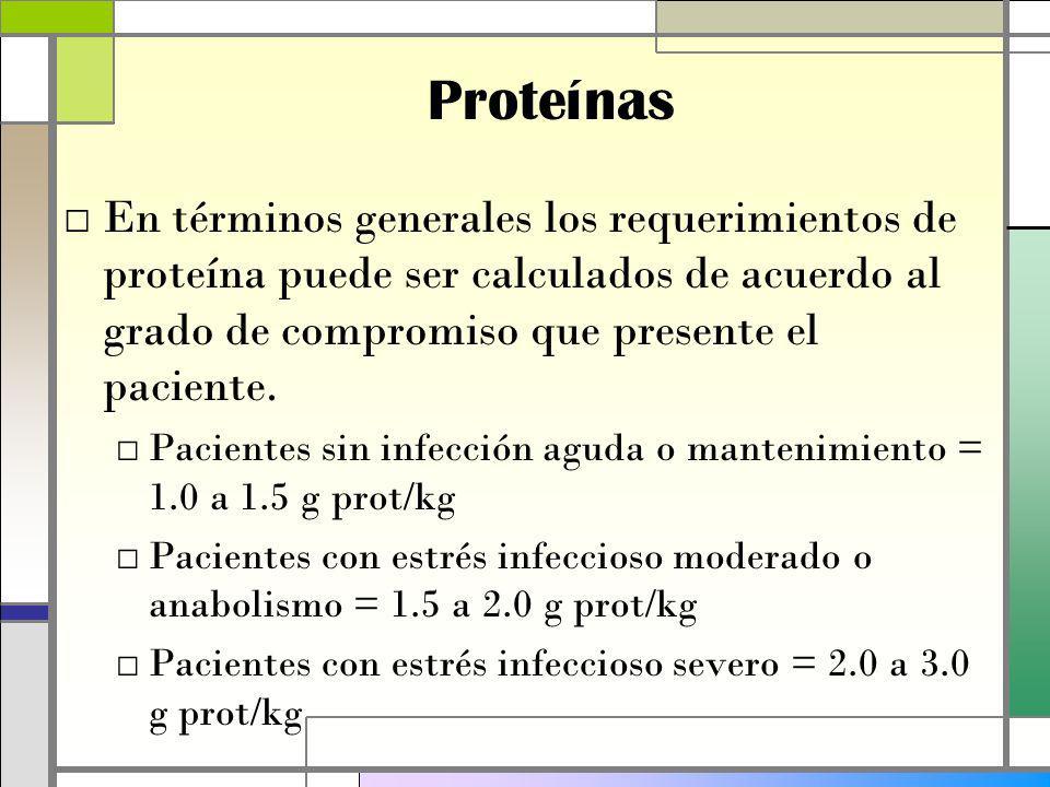 En términos generales los requerimientos de proteína puede ser calculados de acuerdo al grado de compromiso que presente el paciente.