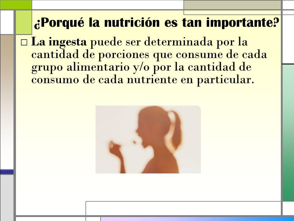 ¿Porqué la nutrición es tan importante.