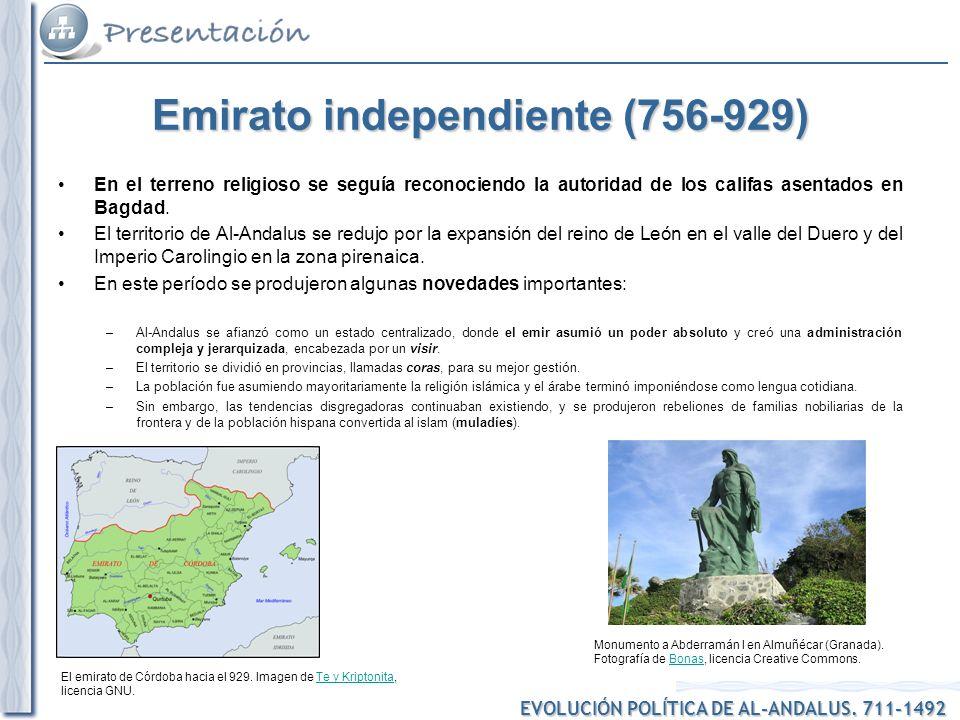 EVOLUCIÓN POLÍTICA DE AL-ANDALUS.711-1492 El emirato de Córdoba hacia el 929.