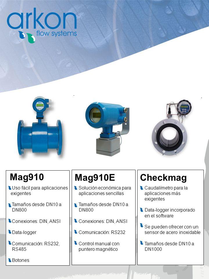 Mag910 Checkmag Mag910E Solución económica para aplicaciones sencillas Tamaños desde DN10 a DN800 Conexiones: DIN, ANSI Comunicación: RS232 Control ma