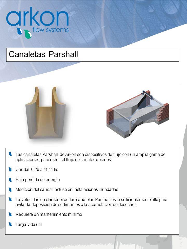 Las canaletas Parshall de Arkon son dispositivos de flujo con un amplia gama de aplicaciones, para medir el flujo de canales abiertos Caudal: 0.26 a 1
