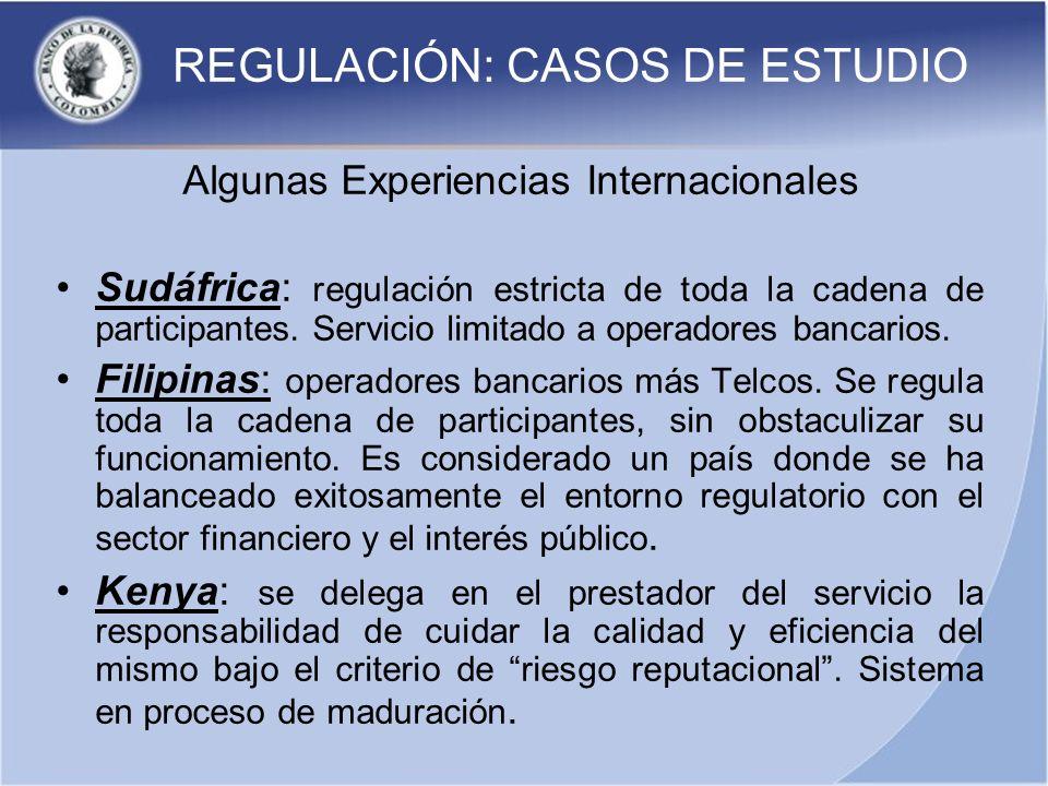 REGULACIÓN: CASOS DE ESTUDIO Algunas Experiencias Internacionales Sudáfrica: regulación estricta de toda la cadena de participantes. Servicio limitado