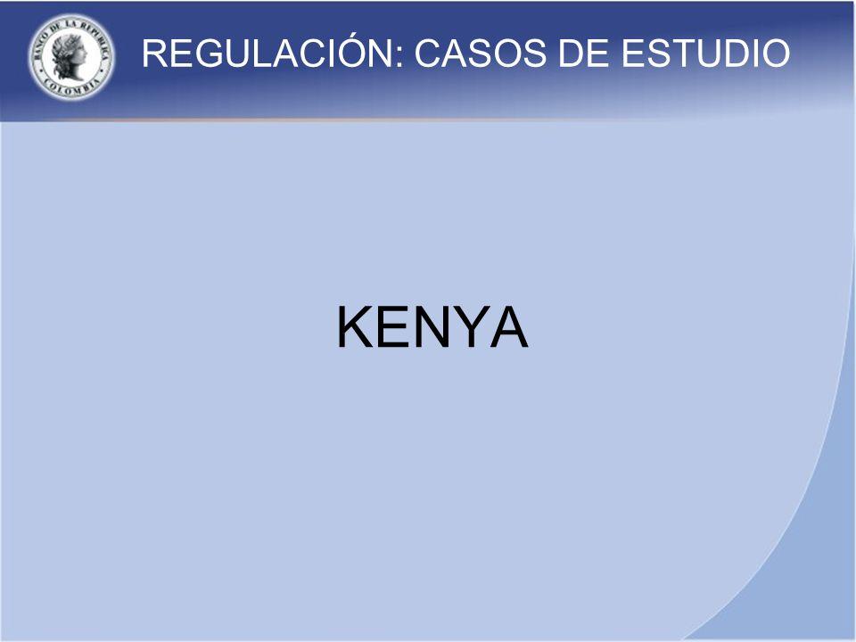 REGULACIÓN: CASOS DE ESTUDIO KENYA