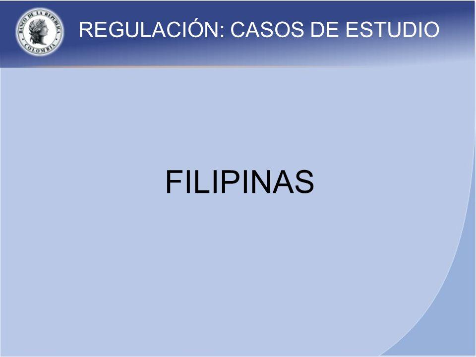 REGULACIÓN: CASOS DE ESTUDIO FILIPINAS