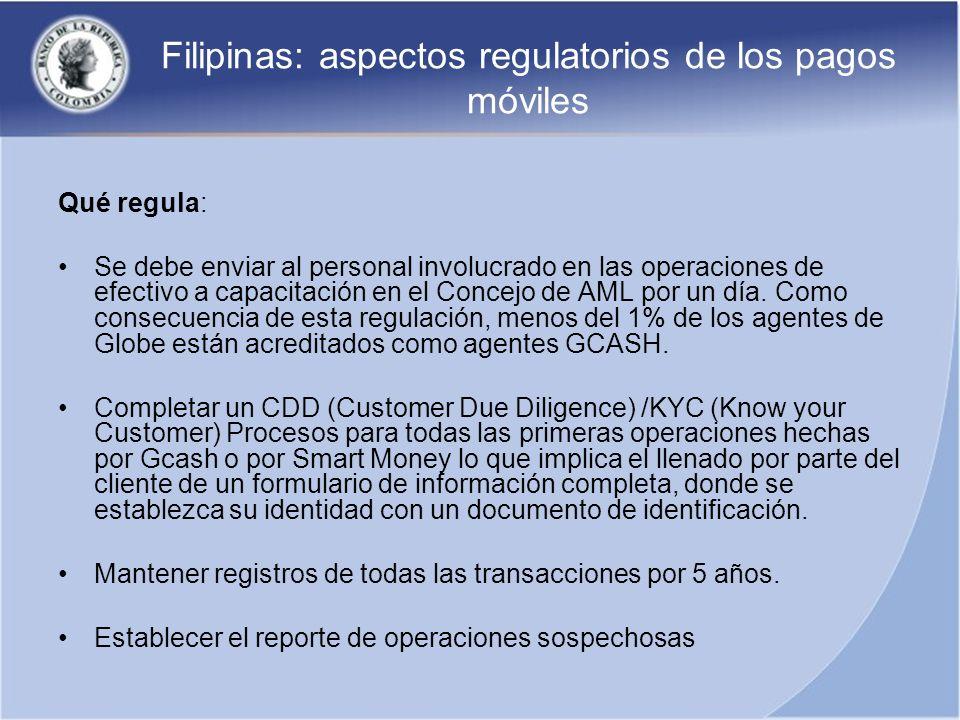 Filipinas: aspectos regulatorios de los pagos móviles Qué regula: Se debe enviar al personal involucrado en las operaciones de efectivo a capacitación